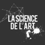 La science de l'art permet de découvrir le côté scientifique de la danse, de l'architecture, de la musique et de l'écriture.